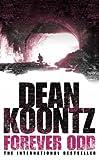 Dean Koontz Forever Odd (Odd Thomas 2)