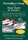 img - for PowerBoat Guide to Motor Yachts & Trawlers book / textbook / text book