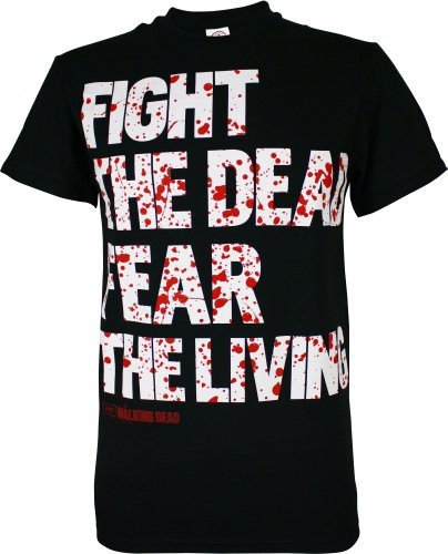 Walking Dead Fight The Dead Fear The Living Shirt