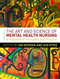 The Art and Science of Mental Health Nursing: A Textbook of Principles and Practice