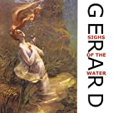 Sighs Of The Water by GERARD (2002-05-27)