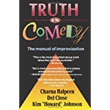 Truth in Comedy: Manual of Improvisationby Mike Myers