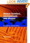 Human Frontiers, Environments and Dis...