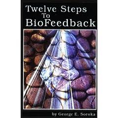 Twelve Steps to BioFeedback