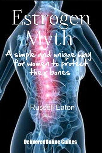Estrogen Myth (DeliveredOnline Guides) PDF