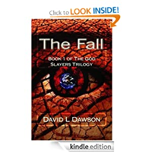 Free Kindle Book: The Fall (The God Slayers Trilogy), Publication Date: January 28, 2012