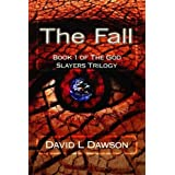 The Fall (The God Slayers Trilogy)