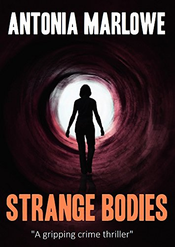 STRANGE BODIES (a gripping crime thriller)