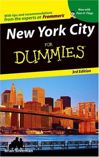 New York City For Dummies (Dummies Travel), Brian Silverman
