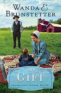 The Gift by Wanda E. Brunstetter ebook deal