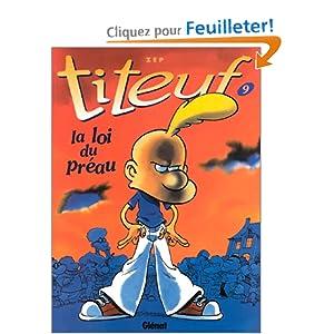 Titeuf T09 La Loi Du Pr 233 Au Et Plus D Un