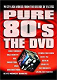 Pure 80's: The DVD