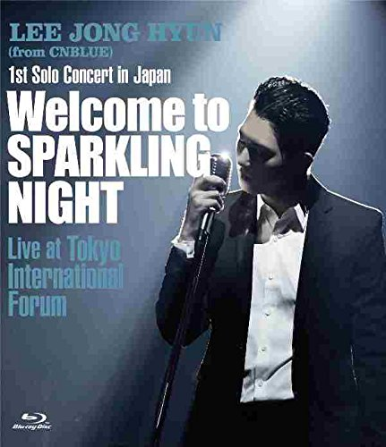 1st Solo Concert in Japan ~Welcome to SPARKLING NIGHT~ Live at Tokyo International Forum【Blu-ray】