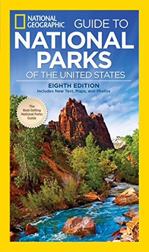 national-geographic-guide-to-national-parks-of-the-united-states-8th-edition-national-geographic-gui