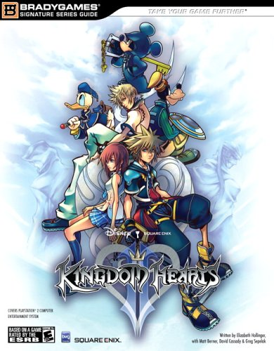 Kingdom Hearts II Official Strategy Guide (Bradygames Signature Series) (Bradygames Signature Series) (Bradygames Signature Series)