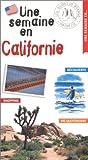 echange, troc Guide Une semaine à - Une semaine en Californie