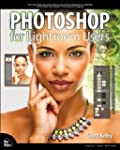 Photoshop for Lightroom Users (Voices...
