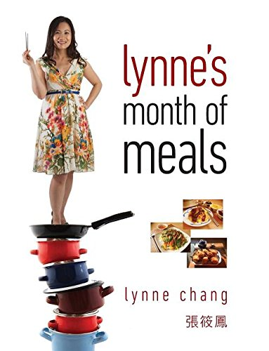 Lynne's Month of Meals by Lynne Chang