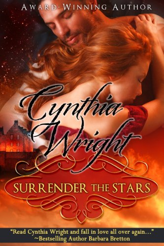 Surrender the Stars (The Raveneau Novels, Book 2) by Cynthia Wright