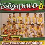 Que Chulada De Mujer by Banda San Miguel