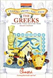 The Greeks (Crafts From The Past)