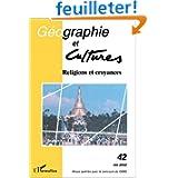 Géographie et cultures N° 42 Eté 2002 : Religions et croyances