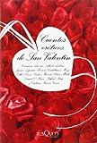 img - for Cuentos Eroticos De San Valentin/ Cuentos Eroticos De San Valentin (Spanish Edition) book / textbook / text book