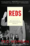 Reds: McCarthyism in Twentieth-Century America (081297302X) by Morgan, Ted