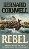 Bernard Cornwell Rebel (The Starbuck Chronicles, Book 1)