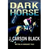 Dark Horse ~ J. Carson Black