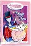 Angelina Ballerina: The Magic of Danc...