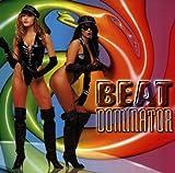 echange, troc Beat Dominator - Bassik Instinkt