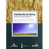 """Cartas de la tierra: 300 cartas del Director de """"Vida Rural"""""""