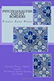img - for Psychoanalysis and its Borders: Frenis Zero Press book / textbook / text book