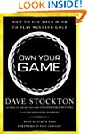 Own Your Game: How to Use Your Mind t...