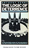 The Logic of Deterrence (0226431568) by Kenny, Anthony