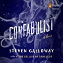 The Confabulist: A Novel (       UNABRIDGED) by Steven Galloway Narrated by Jason Culp