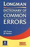 Longman Dictionary of Common Errors (0582237521) by Heaton, J.B.