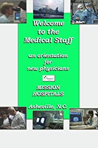 Welcome To The Medical Staff