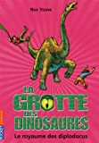 echange, troc Rex Stone - La grotte des dinosaures, Tome 9 : Le royaume des diplodocus