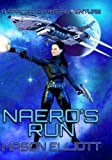 Naeros Run (A Spacer Clans Adventure)