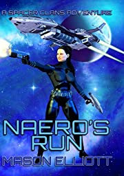 Naero's Run (A Spacer Clans Adventure)