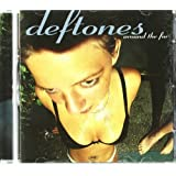 Around the Fur ~ Deftones