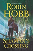 Shaman's Crossing by Robin Hobb cover image