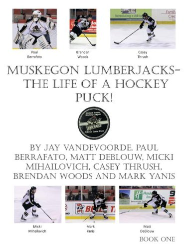 Muskegon Lumberjacks-The Life of a Hockey Puck!