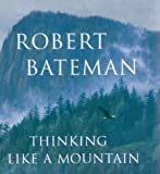 img - for Thinking Like a Mountain by bateman, robert (2000) Hardcover book / textbook / text book