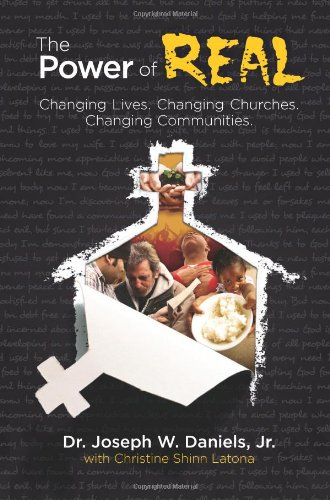 The Power of Real Changing Lives Changing Churches Changing Communities098462788X : image