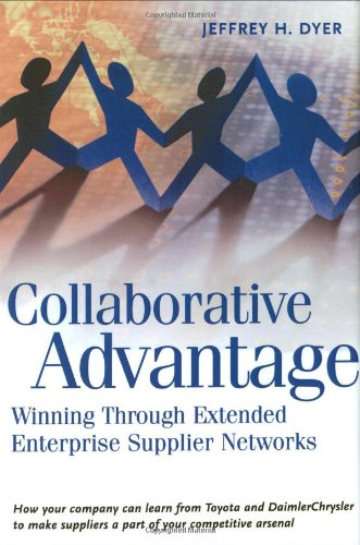 Collaborative Advantage: Winning through Extended...