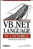 VB.NET Language in a Nutshell (0596000928) by Roman PhD, Steven