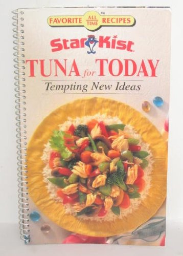 star-kist-tuna-for-today-tempting-new-ideas-favorite-all-time-recipes